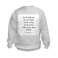 EXODUS  32:16 Sweatshirt