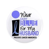 "I Wear Light Blue For My Husband 9 3.5"" Button"
