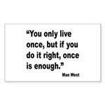 Mae West Live Right Quote Rectangle Sticker 10 pk