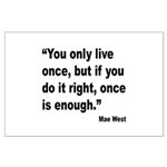 Mae West Live Right Quote Large Poster