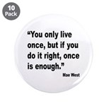 Mae West Live Right Quote 3.5