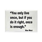 Mae West Live Right Quote Rectangle Magnet (10 pac