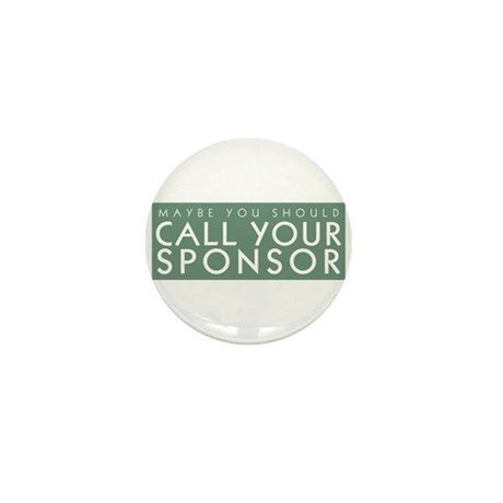 Call Your Sponsor Mini Button (10 pack)