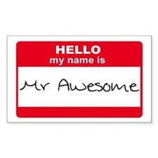 My Name Is Mr Awesome Rectangle Decal