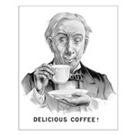 Delicious Coffee! Small Poster