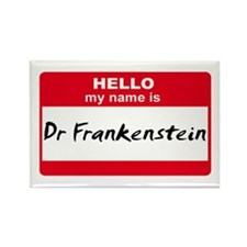 My Name Is Dr Frankenstein Rectangle Magnet (10 pa