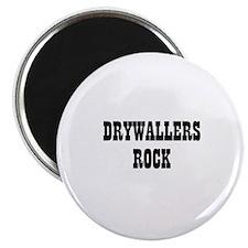 DRYWALLERS ROCK Magnet