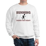 Running Cheaper Than Therapy Sweatshirt