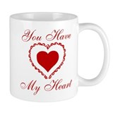 You Have My Heart Small Mug