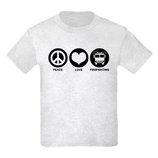 Peace Love Firefighting T-Shirt