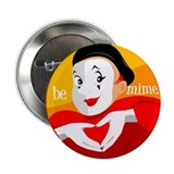 "Be Mime 2.25"" Button (10 pack)"