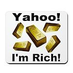 Yahoo! I'm Rich! Mousepad