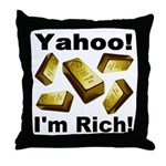Yahoo! I'm Rich! Throw Pillow