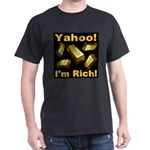 Yahoo! I'm Rich! Dark T-Shirt