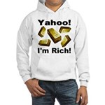 Yahoo! I'm Rich! Hooded Sweatshirt