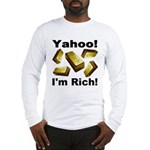 Yahoo! I'm Rich! Long Sleeve T-Shirt