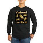 Yahoo! I'm Rich! Long Sleeve Dark T-Shirt