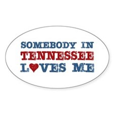 Somebody in Tennessee Loves Me Decal