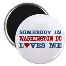 Somebody in Washington DC Loves Me Magnet