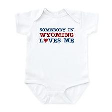 Somebody in Wyoming Loves Me Infant Bodysuit