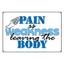 Pain is weakness track Banner