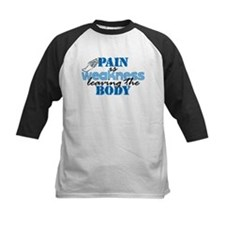 Pain is weakness track Tee
