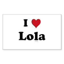 I love Lola Rectangle Decal