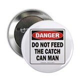 "Catch Can Man 2.25"" Button"