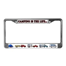 Camping is the life License Plate Frame
