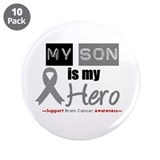 "Brain Cancer Son 3.5"" Button (10 pack)"