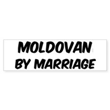 Moldovan by marriage Bumper Sticker (10 pk)