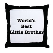 Worlds Best Little Brother Throw Pillow