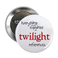 "Twilight References 2.25"" Button"