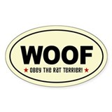 WOOF- Obey the RAT TERRIER! Oval Decal
