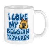 I Love my Tervuren Mug