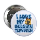 "I Love my Tervuren 2.25"" Button"