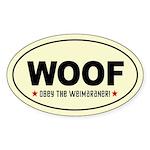 WOOF- Obey the Weimaraner! Oval Sticker