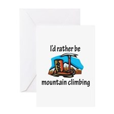 Rather Be Mountain Climbing Greeting Card