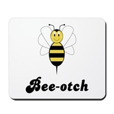 Smiling Bumble Bee Bee-otch Mousepad