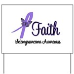 Faith Leiomyosarcoma Yard Sign