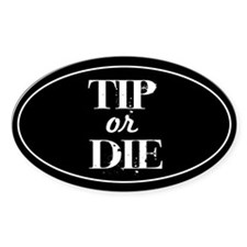 TIP or DIE Oval Decal