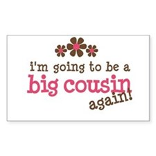 big cousin to be again Rectangle Decal