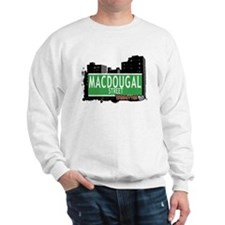 MACDOUGAL STREET, MANHATTAN, NYC Sweatshirt