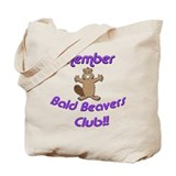 Member Bald Beavers Club Tote Bag