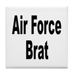 Air Force Brat Tile Coaster
