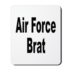 Air Force Brat Mousepad