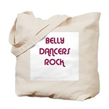 BELLY DANCERS  ROCK Tote Bag