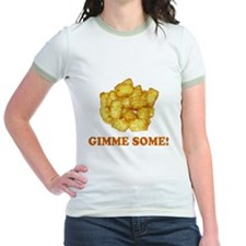 Gimme Some (of your tots)! T
