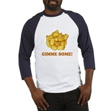 Gimme Some (of your tots)! Baseball Jersey
