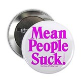 "Mean People Suck 2.25"" Button"